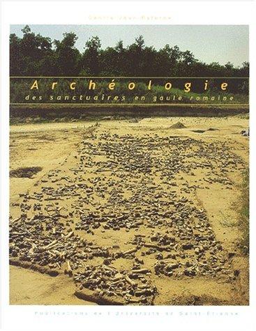Archéologie -des sanctuaires en Gaule romaine