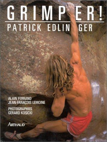 Grimper : Pratique et plaisir de l'escalade