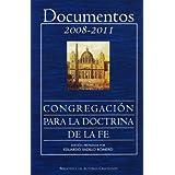 Documentos de la Congregación para la Doctrina de la Fe (2008-2011) (NORMAL)