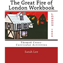The Great Fire of London Workbook: Themed Cross-Curricular Activities'