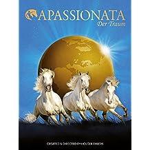Apassionata: Der Traum