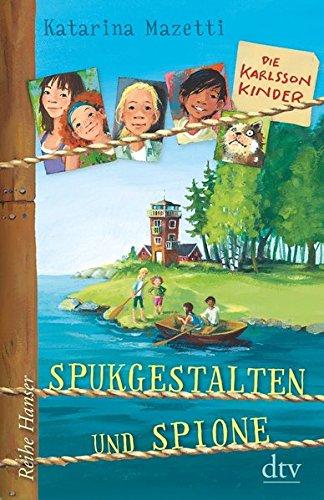 Die Karlsson-Kinder Spukgestalten und Spione (Reihe Hanser): Alle Infos bei Amazon