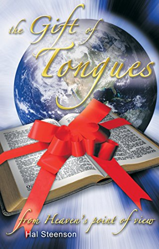 The Gift of Tongues: from Heaven's point of view