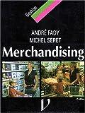 Le merchandising, techniques modernes du commerce de détail