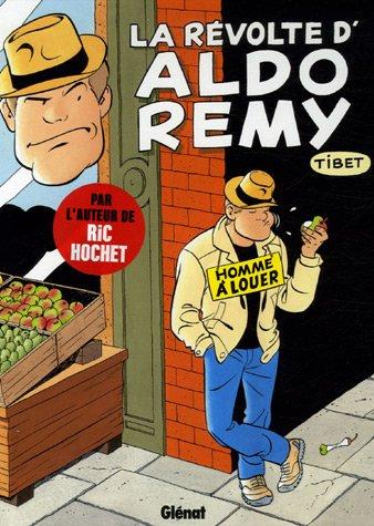 Aldo Remy, Tome 1 : Homme à louer
