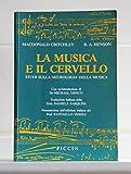 eBook Gratis da Scaricare La musica e il cervello Studi sulla neurologia della musica (PDF,EPUB,MOBI) Online Italiano