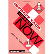 Improve Your Chess Now (Cadogan Chess Books)