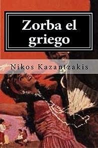 Zorba el griego par Nikos Kazantzakis