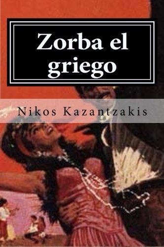 Zorba el griego por Nikos Kazantzakis