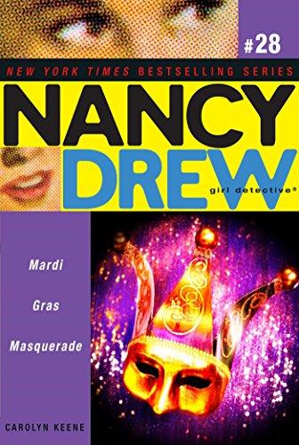 Mardi Gras Masquerade (Nancy Drew (All New) Girl Detective Book 28) (English Edition)