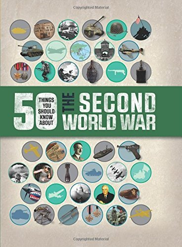 50 Things You Should Know About the Second World War by Simon Adams (2015-05-01)