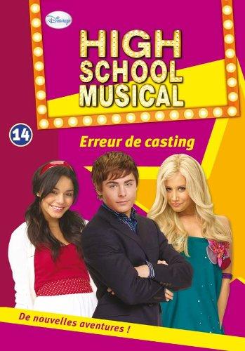 High School Musical 14 - Erreur de casting par Walt Disney
