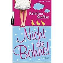 Nicht die Bohne!: Roman