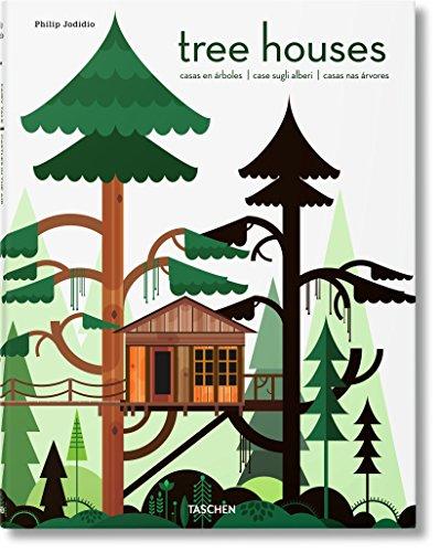 Tree Houses. Castillos de cuento en el aire (Bibliotheca Universalis)