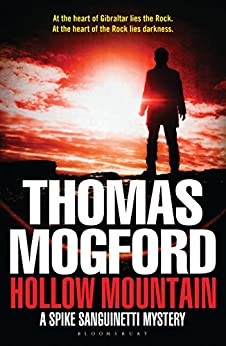 Hollow Mountain: A Spike Sanguinetti Mystery by [Mogford, Thomas]