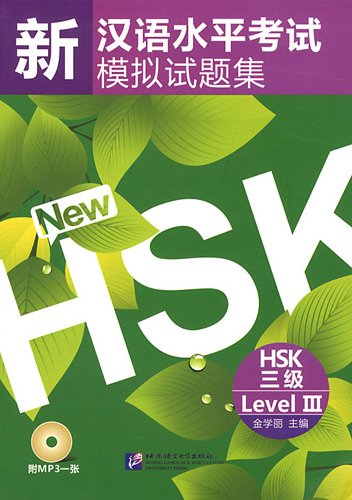Simulated Tests of the New HSK Level 3 - Book with 1 Audio CD por Xueli Jin