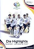 FIFA WM 2006 - Die Highlights - Deutschland, Weltmeister der Herzen