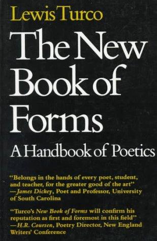 The New Book of Forms: Handbook of Poetics por Lewis Turco