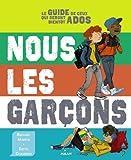 Nous, les garçons - Editions Milan - 11/09/2013