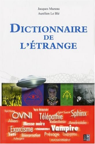 Dictionnaire de l'étrange par Jacques Mazeau