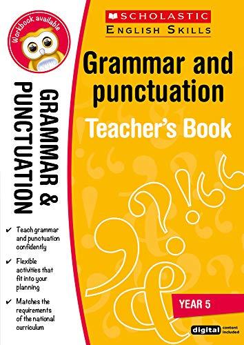 Grammar and Punctuation Year 5 (Scholastic English Skills)