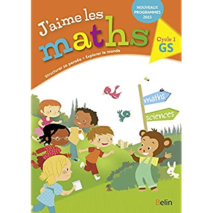 J'aime les maths GS Cycle 1