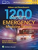 #9: Aldeen and Rosenbaum's 1200 Questions to Help You Pass the Emergency Medicine Boards
