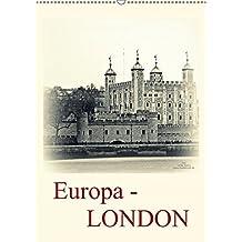 Europa - LONDON (Wandkalender 2017 DIN A2 hoch): Die Weltmetropole London erstrahlt hier in neuen fotografischen Outfit (Planer, 14 Seiten )