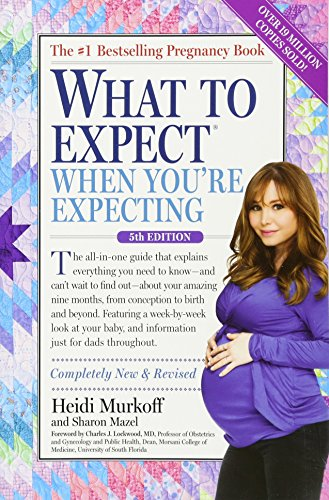What to Expect When You're Expecting por Heidi Murkoff