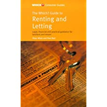 """The """"Which?"""" Guide to Renting and Letting (""""Which?"""" Consumer Guides)"""