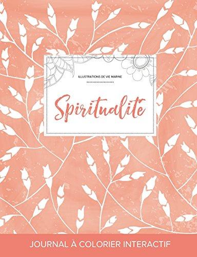 Journal de Coloration Adulte: Spiritualite (Illustrations de Vie Marine, Coquelicots Peche)