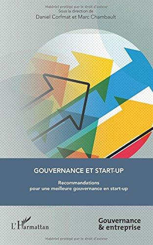 Gouvernance et start-up: Recommandations pour une meilleure gouvernance en start-up