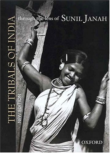 The Tribals of India: Through the Lens of Sunil Janah PDF Books