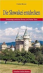 Die Slowakei entdecken: Unterwegs zwischen Donau und Hoher Tatra