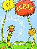 El Lorax (Grades 3-6)