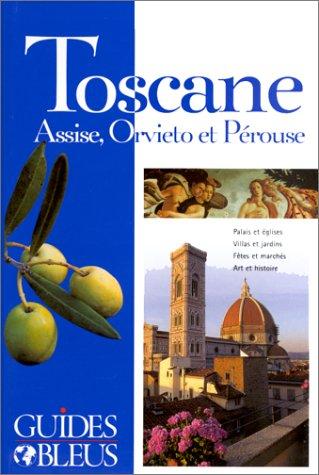 TOSCANE. Assise, Orvieto, Pérouse