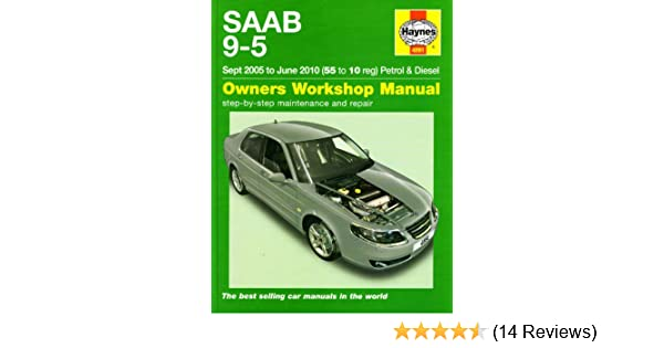 saab 9 5 petrol diesel service and repair manual 2005 2010 rh amazon co uk Saab 9 5 Problems Saab 9-5 Intercooler