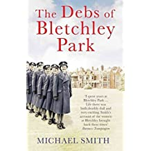 [(Debs of Bletchley Park)] [By (author) Michael Smith] published on (November, 2015)