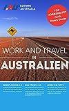 Australien Work and Travel: Die besten Tipps, Anleitungen und Guides für das perfekte Work and Travel in Australien