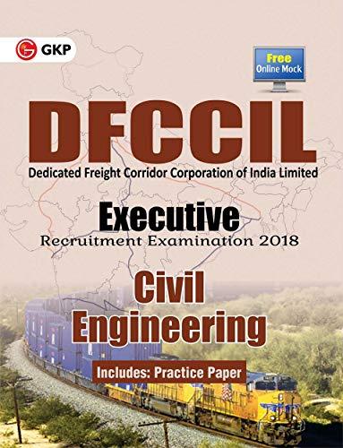 DFCCIL (Dedicated Freight Corridor Corporation of India Limited) Executive Recruitment Examination 2018-Civil  Engineering