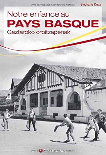 Notre enfance au Pays basque