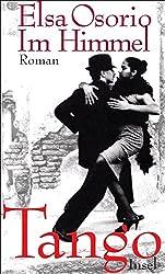 Im Himmel Tango: Roman