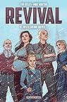 Revival, tome 8 : Reste encore un peu... par Seeley