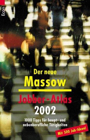 Jobber-Atlas 2002: 1000 Tipps für haupt- und nebenberufliche Tätigkeiten
