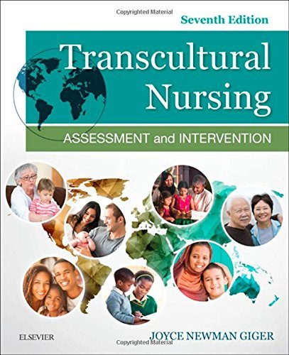 Transcultural Nursing: Assessment and Intervention, 7e by Joyce Newman Giger EdD RN APRN BC FAAN (2016-05-19)