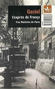 L'exprés de França par  Gaziel