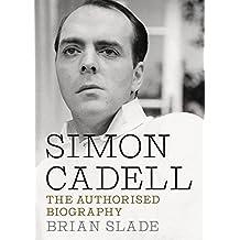 Simon Cadell: The Authorised Biography