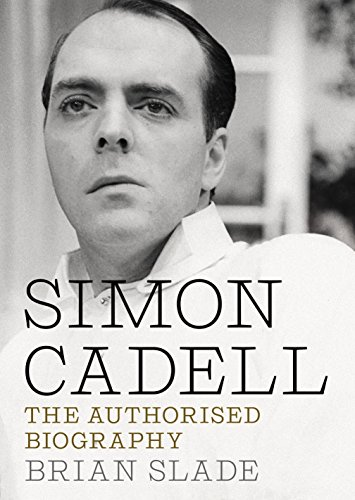 Simon Cadell: The Authorised Biography