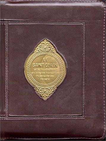 Le Saint Coran (pochette en français)