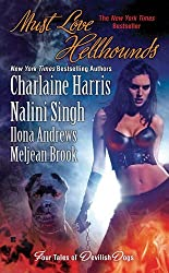 Must Love Hellhounds : Four Tales of Devilish Dogs by Charlaine Harris (2010-11-25)